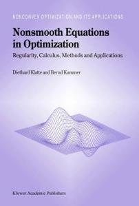 cover - Kluwer.Klatte-D.Kummer-B._-_Nonsmooth.equations.in.optimization.2002